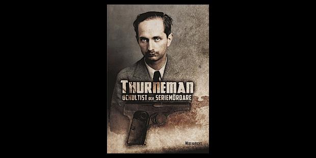 Thurneman – ockultist och seriemördare